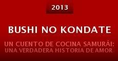 Bushi no kondate (2013) stream