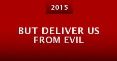 But Deliver Us from Evil (2015) stream