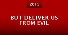 But Deliver Us from Evil (2015)
