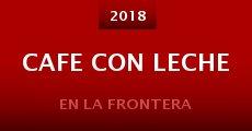 Cafe Con Leche (2015)