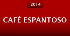 Café Espantoso (2014) stream