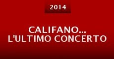 Califano... L'ultimo Concerto (2015) stream