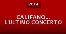 Califano... L'ultimo Concerto (2015)