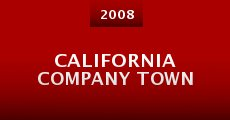Película California Company Town