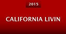 Película California Livin