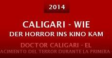 Ver película Caligari - Wie der Horror ins Kino kam