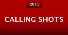 Calling Shots (2015)
