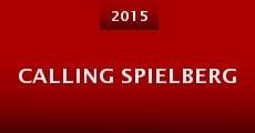 Película Calling Spielberg