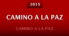Camino a La Paz (2015) stream