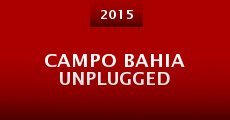 Campo Bahia Unplugged (2015) stream