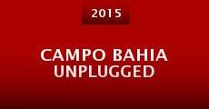 Campo Bahia Unplugged (2015)