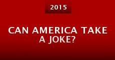 Can America Take a Joke? (2015) stream