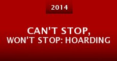 Película Can't Stop, Won't Stop: Hoarding