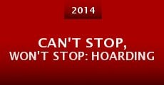 Can't Stop, Won't Stop: Hoarding (2014)