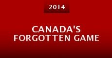 Canada's Forgotten Game (2014)