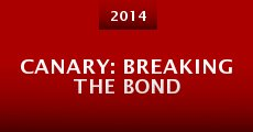 Canary: Breaking the Bond