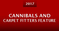Cannibals and Carpet Fitters Feature (2016) stream