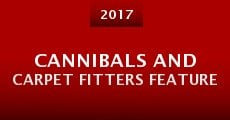 Cannibals and Carpet Fitters Feature (2016)