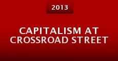 Película Capitalism at Crossroad Street
