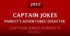 Película Captain Jokes Parrot's Adventures: Disaster of the Caribbean