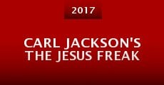 Carl Jackson's the Jesus Freak (2015)