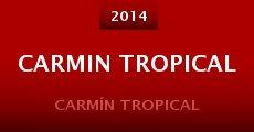 Película Carmin Tropical