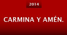 Carmina y amén. (2014) stream