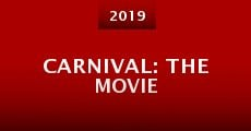 Carnival: The Movie (2015) stream