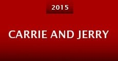 Carrie and Jerry (2015) stream
