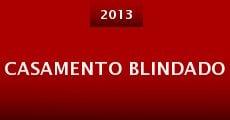 Casamento Blindado (2013) stream