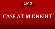 Case at Midnight (2015) stream