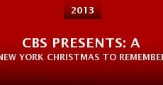 CBS Presents: A New York Christmas to Remember at St. Paul the Apostle (2013) stream