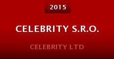 Película Celebrity S.R.O.