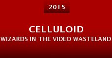 Película Celluloid Wizards in the Video Wasteland: The Saga of Empire Pictures