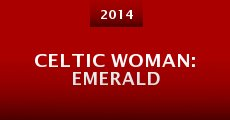 Celtic Woman: Emerald (2014)