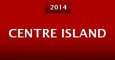 Película Centre Island