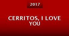 Cerritos, I Love You (2015) stream
