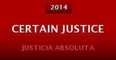 Certain Justice (2014) stream