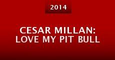 Cesar Millan: Love My Pit Bull (2014) stream
