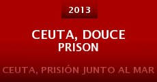 Ceuta, douce prison (2013)