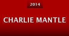 Charlie Mantle (2014) stream