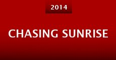 Película Chasing Sunrise