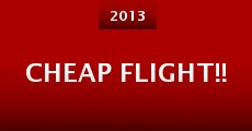 Cheap Flight!! (2013) stream