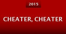 Cheater, Cheater (2015) stream