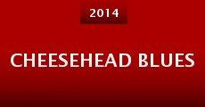 Cheesehead Blues (2014) stream