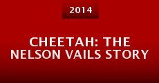 Cheetah: The Nelson Vails Story (2014) stream