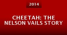 Cheetah: The Nelson Vails Story (2014)