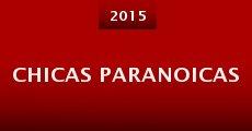 Chicas paranoicas (2015)