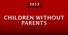 Película Children Without Parents