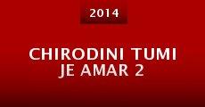 Chirodini Tumi Je Amar 2 (2014)
